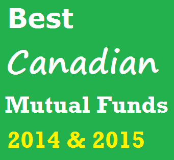 10 Best Canadian Mutual Funds for 2014 & 2015
