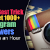 Buy Instagram Followers For $1 Delivered Within 6 Hours