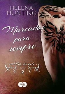 [Resenha] Marcados Para Sempre #02 - Helena Hunting