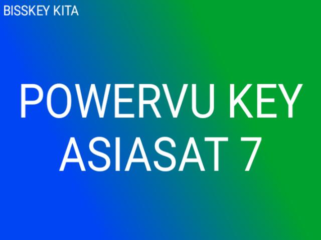 Kumpulan PowerVU Key Terbaru di Satellit Asiasat 7
