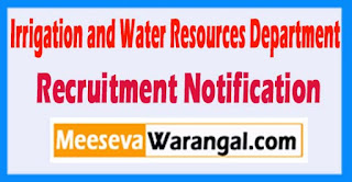 IWRD Irrigation and Water Resources Department Recruitment Notification 2017 Last Date 2017 18-05-2017