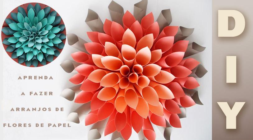 DIY - decoração com flores de papel