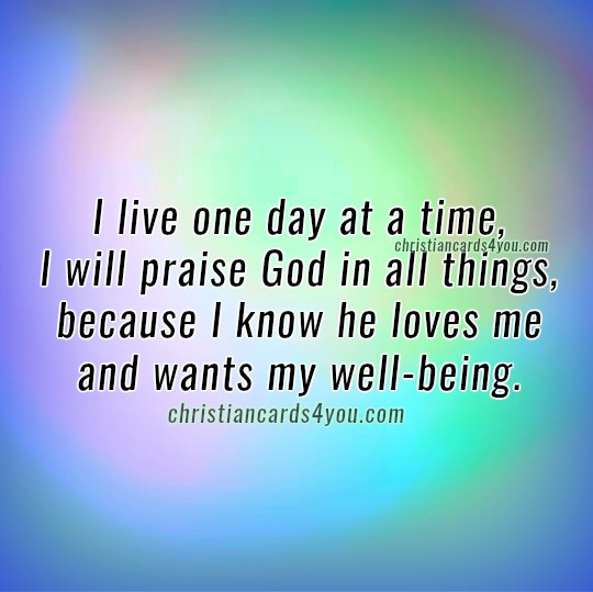Short quotes about living one day at a time, free christian image by Mery Bracho