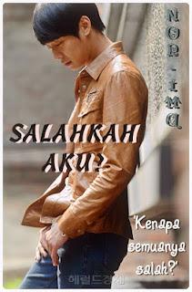 http://syimahkisahku.blogspot.com/2013/06/cerpen-salahkah-aku_4.html