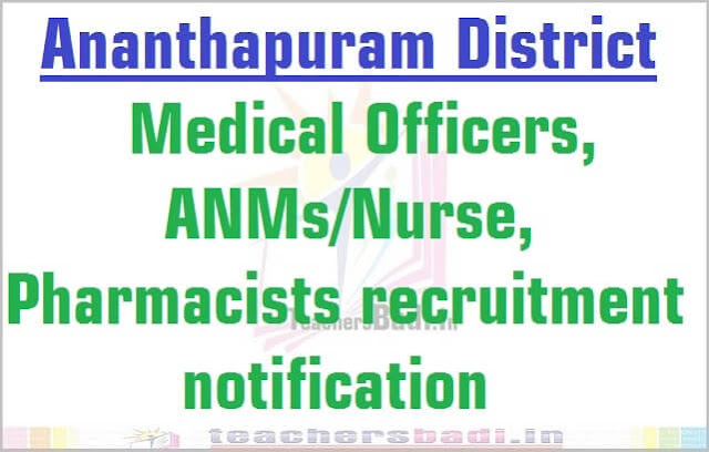 Ananthupuram Medical Officers, ANMs/Nurse, Pharmacists 2016 recruitment