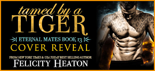 GIVEAWAY COVER REVEAL tamed by a TIGER by Felicity Heaton