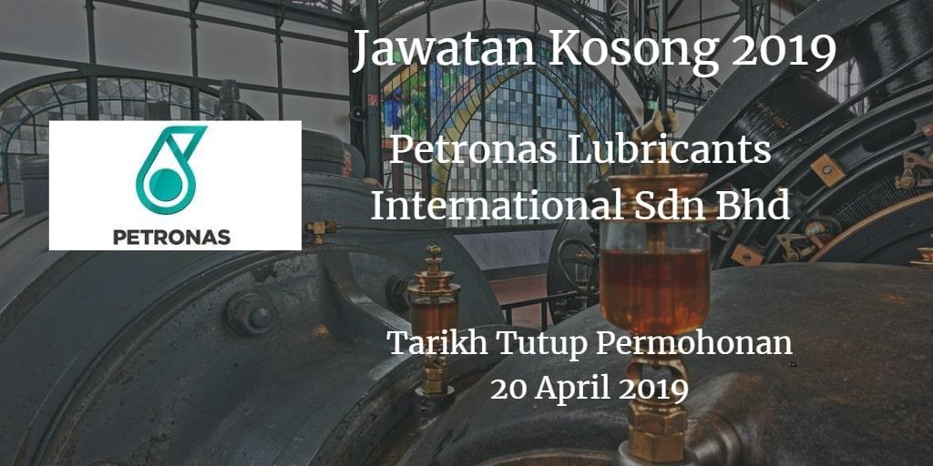 Jawatan Kosong Petronas Lubricants International Sdn Bhd 20 April 2019