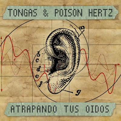 Tongas & Poison Hertz - Atrapando Tus Oidos