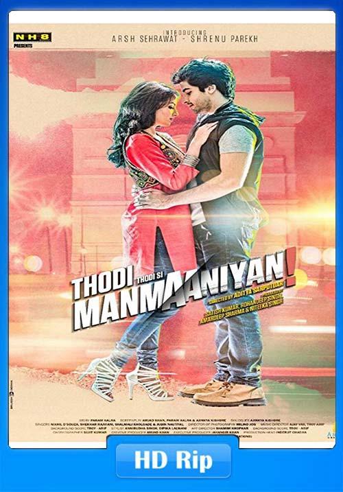 Thodi Thodi Si Manmaaniyan 2017 Hindi 720p HDTV x264 | 480p 300MB | 100MB HEVC