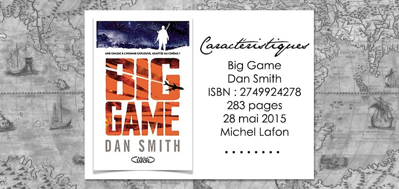 Big Game de Dan Smith