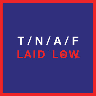 "THE NAKED AND FAMOUS ""Laid Low"""