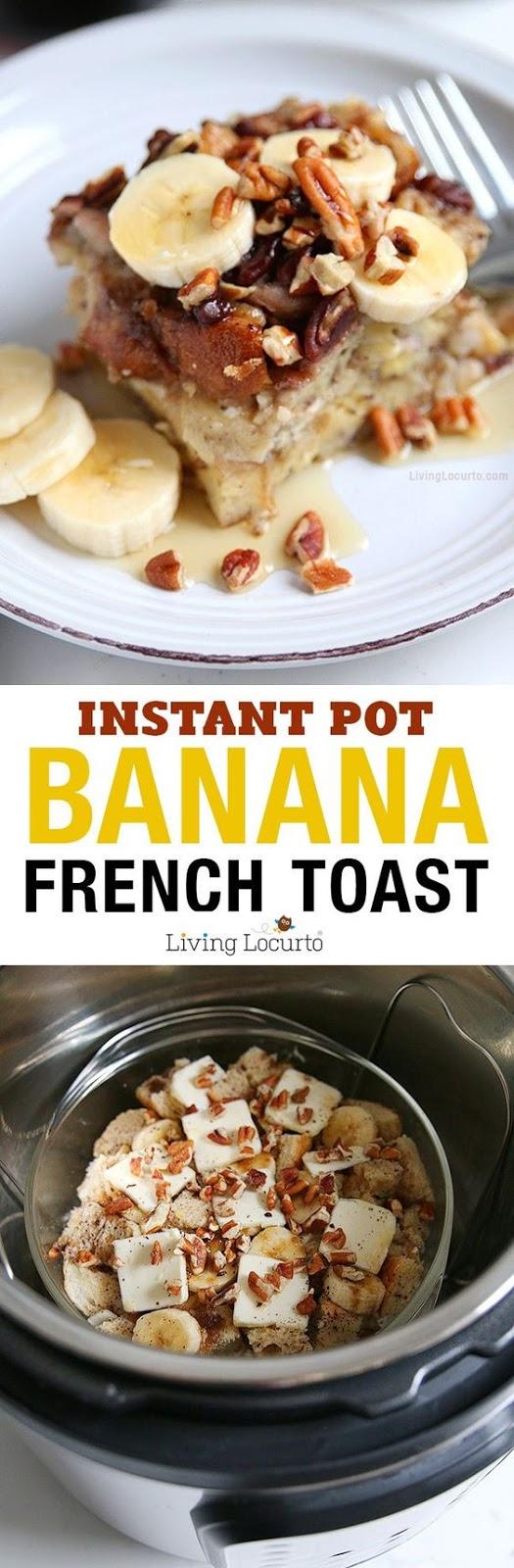 Banana French Toast Instant Pot Recipe