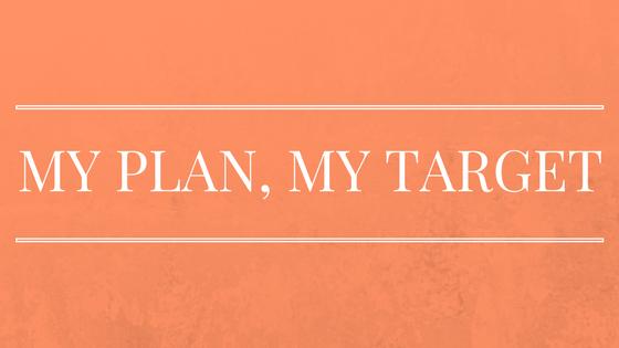 My Plan, My Target