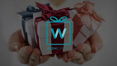 Dapatkan Kado Hadiah Sesuai Keinginan Dengan Wishlistku