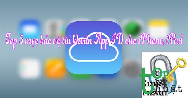 cách bảo vệ tài khoản app id