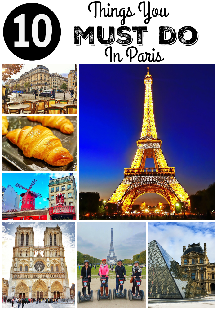 Must Do: 10 Things You MUST DO In Paris