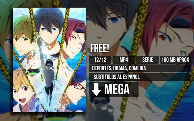 Free%2521 - Free! [MP4][MEGA][12/12] - Anime Ligero [Descargas]