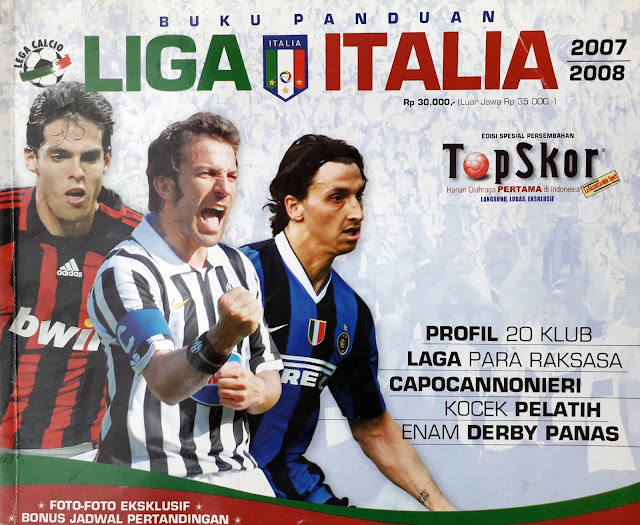 MAJALAH TOP SKOR: BUKU PANDUAN LIGA ITALIA 2007/2008