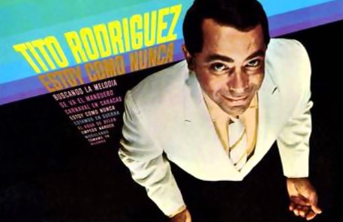 Tito Rodriguez - Que Te Importa Decir