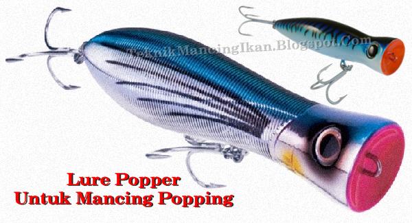 Umpan Popper Untuk Mancing Popping