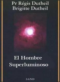 El Hombre Superluminoso parapsicología libros para descargar en pdf