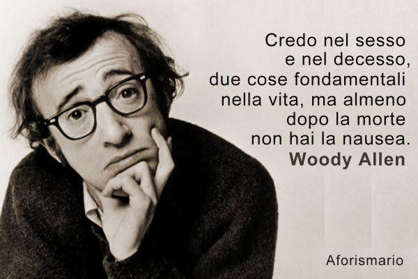 woody allen frasi sulla vita