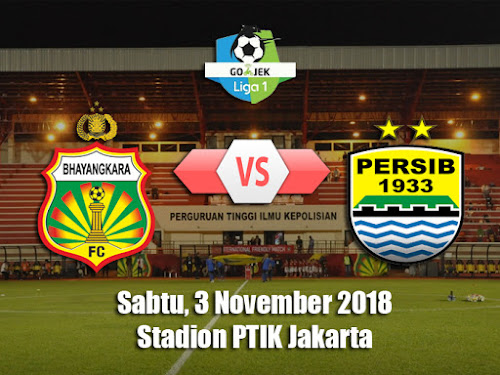 Bhayangkara FC VS Persib 3 November 2018