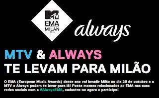 """Promoção """"MTV e Always te leva para Milão"""""""
