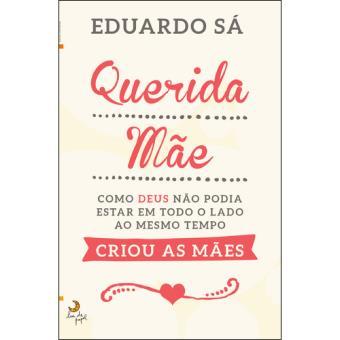 opinião_livro_querida_mãe_eduardo_sá