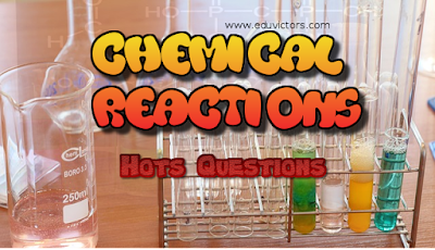 CBSE Class 10 - Chemistry -  23 HOTS Questions on Chemical Reactions You Must Know - Q and A (#cbsenotes)