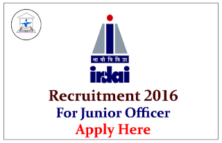 IRDAI Recruitment 2016 for Junior Officer Apply Now (Click Activated)
