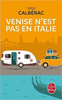 Venise N'est Pas En Italie de Ivan Calberac PDF