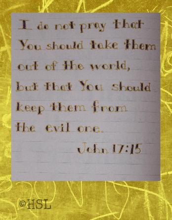 John 17:15, Scripture Writing