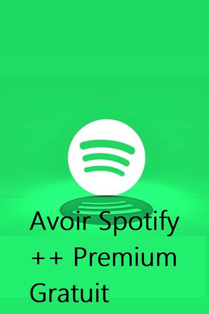 Comment Avoir Spotify Premium Gratuit [Android - iOS] - Crack Spotify (2019)