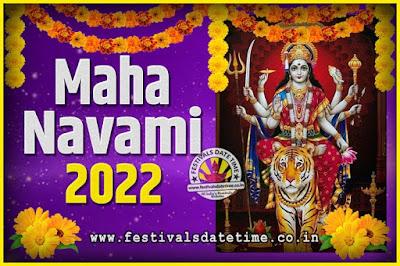 2022 Maha Navami Pooja Date and Time, 2022 Maha Navami Calendar