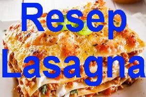 Resep Lasagna Panggang ala Rumahan