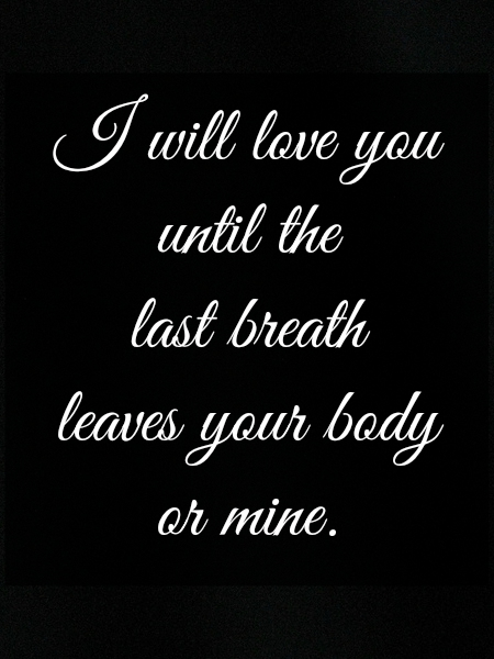 i will love with last breath