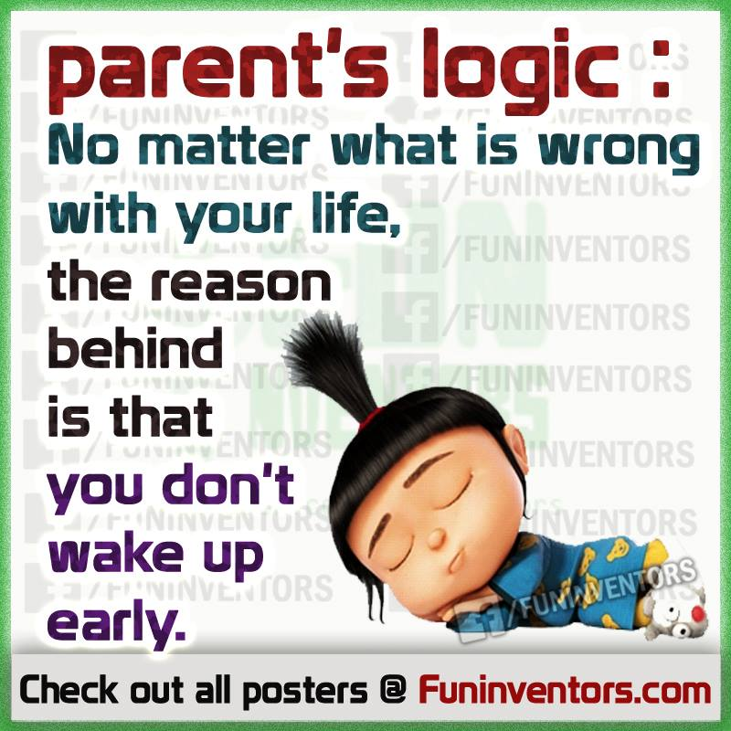 Funny Parent Logic Quote