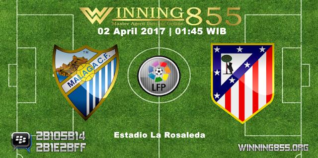 Prediksi Skor Malaga vs Atletico Madrid 02 April 2017