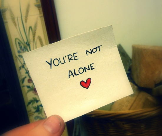 Inspirational Picture Quotes You Are Not Alone