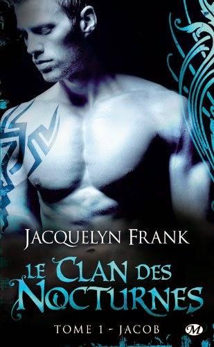 http://lachroniquedespassions.blogspot.fr/2014/07/le-clan-des-nocturnes-tome-1-jacob.html