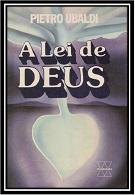 17- A Lei de Deus - Pietro Ubaldi (PDF-Ipad &Tablet)