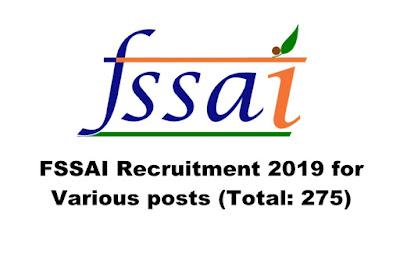FSSAI Recruitment 2019 for Various 275 nos posts, Apply Online. Last Date: 25.04.2019