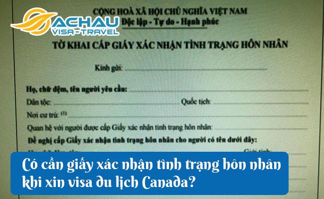 xin visa du lich canada co can xac nhan tinh trang hon nhan khong