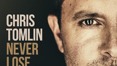 """Saiba tudo sobre o novo CD de Chris Tomlin: """"Never Lose Sight"""""""