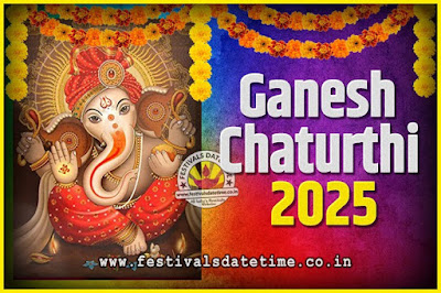 2025 Ganesh Chaturthi Pooja Date and Time, 2025 Ganesh Chaturthi Calendar