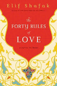 The Forty Rules of Love A Novel of Rumi - MALIK MUHAMMAD PDF