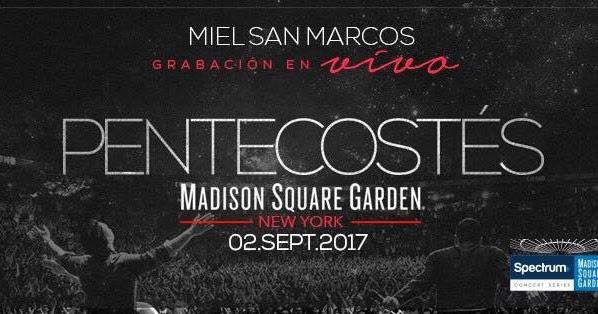 Miel San Marcos Grabaci N En Vivo Pentecost S New York Usa 2 Septiembre 2017 Eyc Cristianos