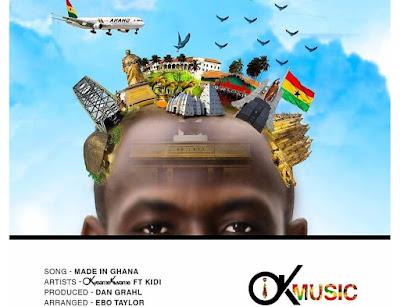 Okyeame Kwame ft KiDi – Made In Ghana (Prod. By Dan Grahl)