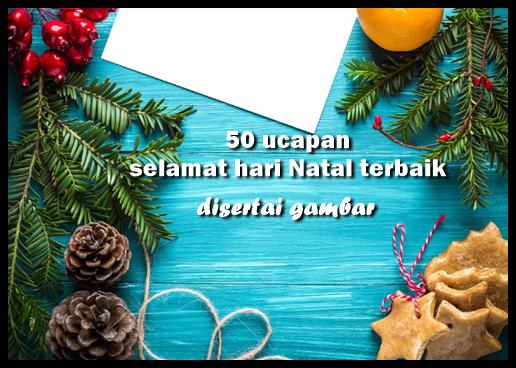 Ucapan Selamat Hari Natal 2018 Dan Tahun Baru Disertai Gambarnya
